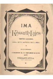 Ima Kossuth Lajos temetése alkalmából - Turcsányi Gyula - Régikönyvek