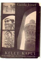 Kelet kapui - Gazda József - Régikönyvek