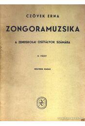 Zongoramuzsika II. füzet - Czövek Erna - Régikönyvek