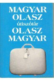 Magyar-olasz olasz-magyar útiszótár - Fábián Zsuzsanna, Vásárhelyi Júlia - Régikönyvek