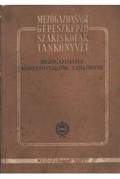 Mezőgazdasági vontatóvezetők tankönyve 2 - Balogh István - Régikönyvek