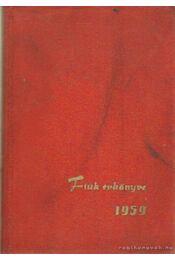Fiúk évkönyve 1959. - Lénárt György - Régikönyvek