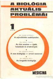 A biológia aktuális problémái 1974/1 - Dr. Csaba György - Régikönyvek
