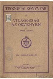 Világosság az ösvényen - Collins, Mabel - Régikönyvek
