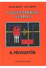 Az elektronika alapjai - Beuth, Olaf, Beuth, Klaus - Régikönyvek