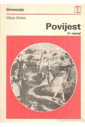Povijest II. razred - Walter Mária - Régikönyvek