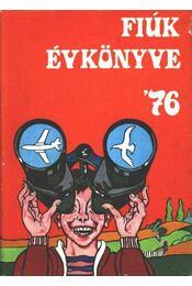 Fiúk évkönyve 1976 - Karádi Ilona - Régikönyvek