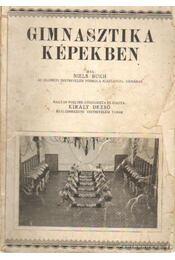Gimnasztika képekben - Bukh, Niels - Régikönyvek