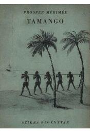 Tamango - Prosper Mérimée - Régikönyvek