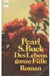 Des Lebens ganze Fülle - Pearl S. Buck - Régikönyvek