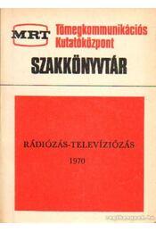 Rádiózás - televíziózás 1970 - Szekfű András - Régikönyvek