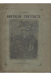 A szent angyalok története IV. - Munkay János - Régikönyvek