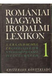 Romániai magyar irodalmi lexikon I-III. - Balogh Edgár - Régikönyvek