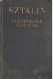 A leninizmus kérdései - Sztálin - Régikönyvek