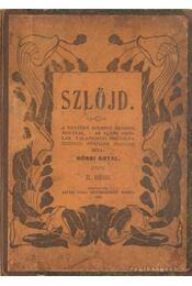 Szlöjd. I-II. kötet egyben - Rónai Antal - Régikönyvek