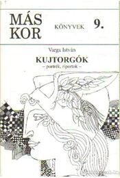 Kujtorgók (dedikált) - Varga István - Régikönyvek
