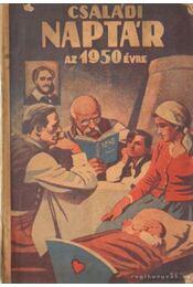 Családi naptár az 1950. évre - Dezséry László - Régikönyvek