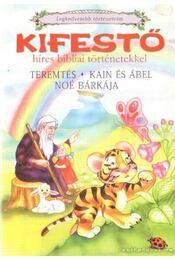 Kifestő híres bibliai történetekkel - Szula Edit - Régikönyvek