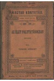 Az élet folytatásokban - Tábori Róbert - Régikönyvek