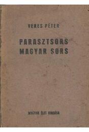 Parasztsors - magyar sors - Veres Péter - Régikönyvek