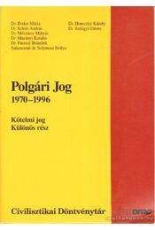 Polgári jog 1970-1996 - Dr. Horeczky Károly, Dr. Szilágyi Dénes - Régikönyvek