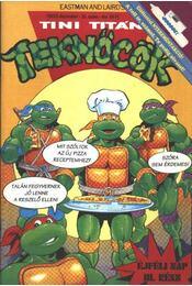 Tini Titán Teknőcök 1993/9. december 26. szám - Clarrain, Dean - Régikönyvek