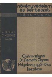 Folyékony gyümülcs készítése - Osztróvszkyné E. Németh Ágnes, dr. - Régikönyvek