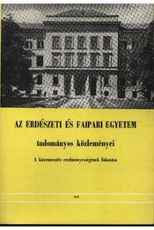 Az erdészeti és faipari egyetem tudományos közleményei 1978. - Dr. Gencsi László - Régikönyvek