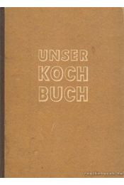 Unser Kochbuch - Fuchs, Paula-Elisabeth - Régikönyvek
