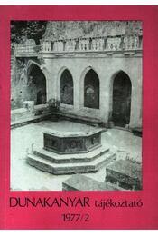 Dunakanyar tájékoztató 1977/2. - Több szerző - Régikönyvek