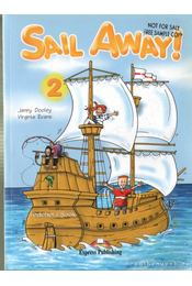 Sail Away! 2 - Jenny Dooley ,  Virginia Evans - Régikönyvek