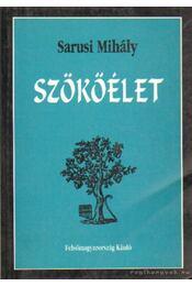 Szökőélet (dedikált) - Sarusi Mihály - Régikönyvek