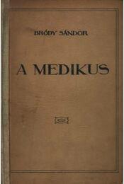 A medikus - Bródy Sándor - Régikönyvek
