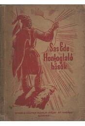 Honfoglaló hősök - Sas Ede - Régikönyvek