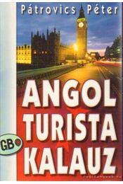 Angol turista kalauz - Pátrovics Péter - Régikönyvek