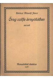 Öreg szilfa árnyékában (dedikált) - Bárdosi Németh János - Régikönyvek