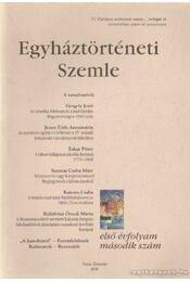 Egyháztörténeti Szemle I. évf. 2 szám - Balogh Judit (szerk.), Dienes Dénes (szerk.), Fazekas Csaba - Régikönyvek