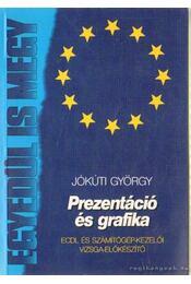 Prezentáció és grafika - Jókúti György - Régikönyvek
