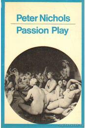 Passion Play - Nichols, Peter - Régikönyvek