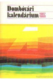 Dombóvári kalendárium 1987-1988 - Balipap Ferencz dr. - Régikönyvek