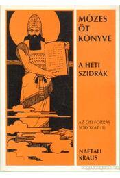 Mózes öt könyve - Naftali Kraus - Régikönyvek