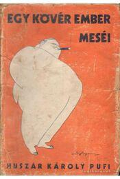 Egy kövér ember meséi - Huszár Károly - Régikönyvek