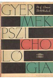 Gyermekpszichológia - Hiebsch, Dr. Hans, Clauss, Dr. Günter - Régikönyvek
