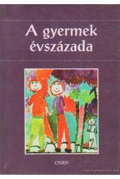 A gyermek évszázada - Pukánszky Béla - Régikönyvek