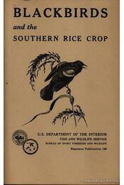 Blackbirds and the Southern Rice Crop (Feketerigók és a déli rizs ültetvények) - Brooke Meanley - Régikönyvek