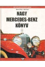 Nagy Mercedes-Benz könyv - Bíró Imre, Bancsi Péter - Régikönyvek