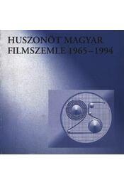 Huszonöt magyar filmszemle 1965-1994 - Gelencsér Gábor - Régikönyvek