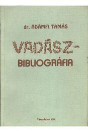 Vadászbibliográfia - Ádámfi Tamás - Régikönyvek