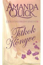 Titkok könyve - Amanda Quick - Régikönyvek