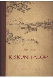 Kiskunhalom - Nagy Lajos - Régikönyvek